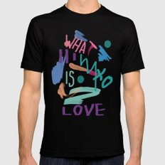 WHAT IS LOVE MEDIUM Black Mens Fitted Tee