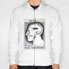 War is a Mind Infection Hoody