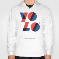 yolo Hoodies featuring Yolo by Wharton