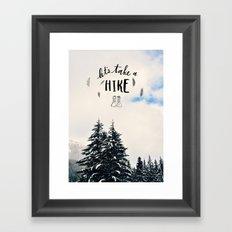 Let's Take A Hike Framed Art Print