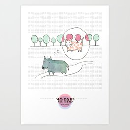 LOVE IN OUR OPINION - ALWAYS ON MY MIND Art Print