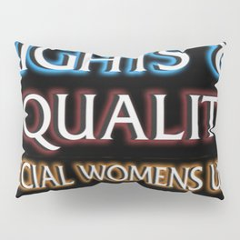 RIGHTS AND EQUALITY Pillow Sham