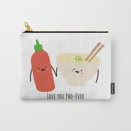 Love you PHO-ever Carry-All Pouch