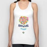 risa rodil Tank Tops featuring Adventure is out there by Risa Rodil