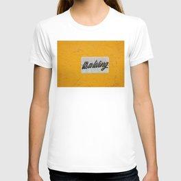 It's a Living T-shirt