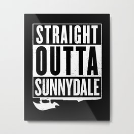 Straight Outta Sunnydale Metal Print