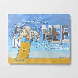 greetings from pawnee, IN Metal Print