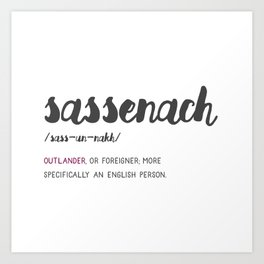 Outlander Sassenach Definition Art Print
