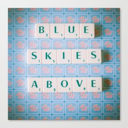 Blue Skies Above Canvas Print