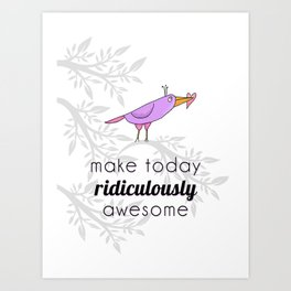 Make Today Awesome {Fall in Love} Art Print