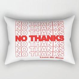 NO THANKS // Leave Me Alone (white) Rectangular Pillow