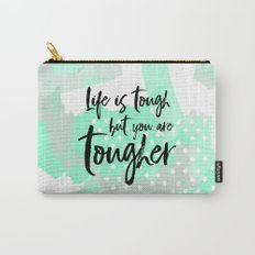 Life is tough but you are tougher - mint abstract typography Carry-All Pouch