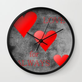 Love For Always Wall Clock