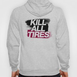 Kill All Tires v5 HQvector Hoody