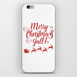 MERRY CHRISTMAS YALL iPhone Skin