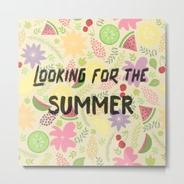 Looking for the SUMMER Fruits Flowers Sunshine Metal Print
