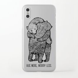 Hug more, worry less Clear iPhone Case