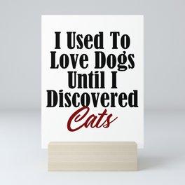 Funny Cat Dog Kitty Lover Meow Kitten Pet Whisperer Mini Art Print