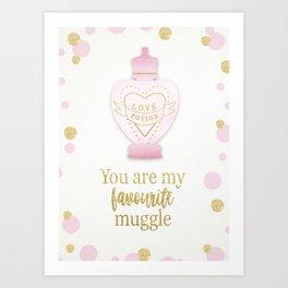 You are my favourite muggle Art Print