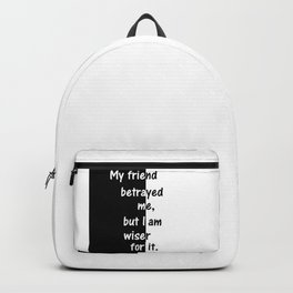 My Friend Betrayed Me Backpack