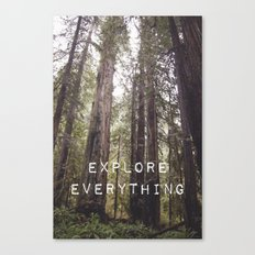 EXPLORE EVERYTHING in the REDWOOD FOREST  Canvas Print