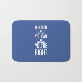 Lab No. 4 - Henry Ford Life Inspirational Typogarphy Quotes Poster Bath Mat