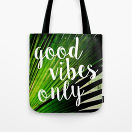 Good Vibes Only Tropical Palm Tote Bag