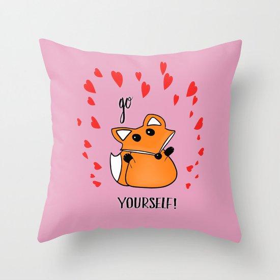 Go Fox Yourself Throw Pillow