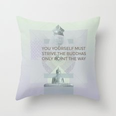 You yourself must strive #everyweek 2.2017 Throw Pillow