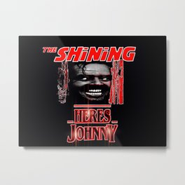 The Shining Here's Johnny Metal Print