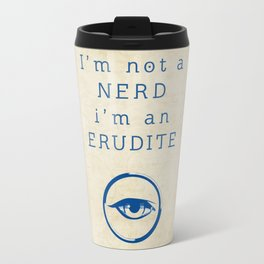 NERD? ERUDITE - DIVERGENT Travel Mug