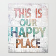 This Is Our Happy Place by Misty Diller Canvas Print