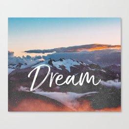 Dreams - Mountains Landscape and Typography Canvas Print
