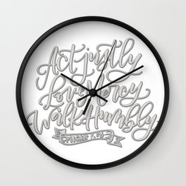 Micah 6:8 gray Wall Clock