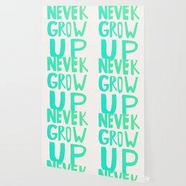 Never Grow Up Wallpaper