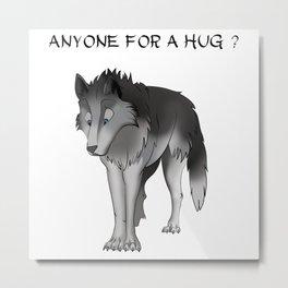 A wolf need a hug Metal Print