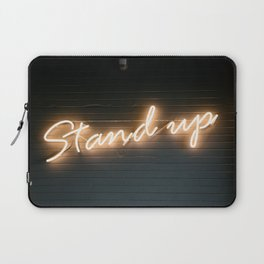 Stand Up Sign Laptop Sleeve