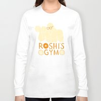 gym Long Sleeve T-shirts featuring roshi's gym by Louis Roskosch