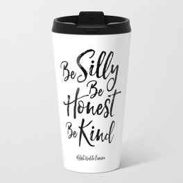 ralph waldo emerson,be silly be honest be kind,nursery decor,quote prints,wall art,quote printable Travel Mug