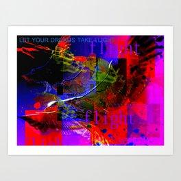 LET YOUR DREAMS TAKE FLIGHT Art Print
