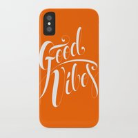 good vibes iPhone & iPod Cases featuring Good Vibes by Roberlan Borges