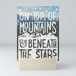 on top of mountain and beneath the stars Mini Art Print