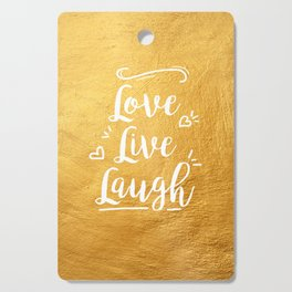 Love Live Laugh Cutting Board