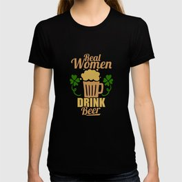 Cute & Funny Real Women Drink Beer Drinking T-shirt