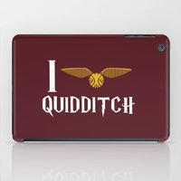 quidditch iPad Cases featuring I love Quidditch by Danielle Podeszek