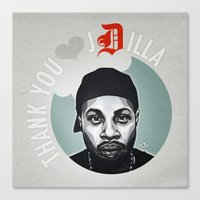 j dilla Canvas Prints featuring Thank You, J Dilla by yumgsta