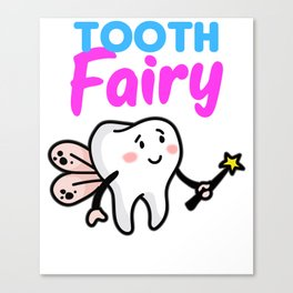 TOOTH FAIRY Toothfairy magic faery teeth gift Canvas Print