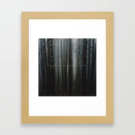 let's just get lost Framed Art Print