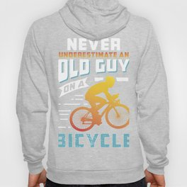 Ageing Cyclist Old Guy On A Bike Gift Idea design Hoody