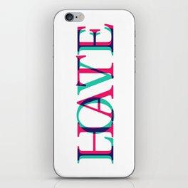 Love and Нate iPhone Skin